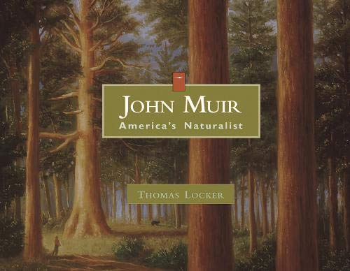 John Muir: America's Naturalist (Images of Conservationists)