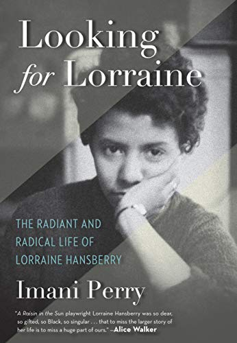 Search : Looking for Lorraine: The Radiant and Radical Life of Lorraine Hansberry