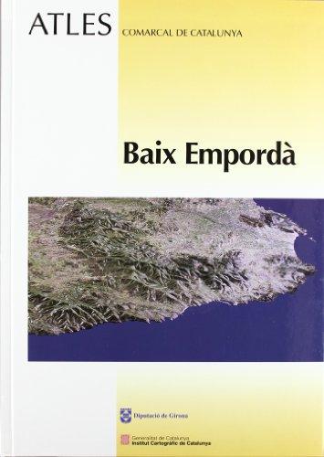 Descargar Libro Atles Comarcal De Catalunya. Baix Empordà Desconocido