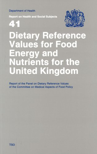 Dietary Reference Values of Food Energy and Nutrients for the United Kingdom: Report of the Panel on Dietary Reference Values of the Committee on ... (Reports of Health and Social (Kingdom Panel)