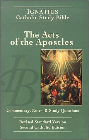 Book Acts of the Apostles: Ignatius Catholic Study Bible