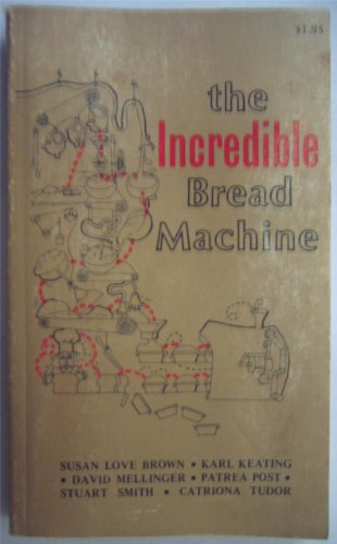 Thesis of the incredible bread machine