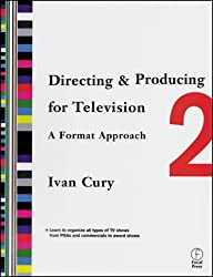 Directing & Producing for Television: A Format Approach