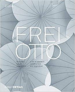 86c040ee5753 Frei Otto  forschen