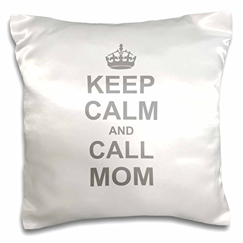 (3dRose Keep Calm and Call Mom - funny carry on parody for mommy mama girls and boys - fun humor humorous - Pillow Case, 16 by 16-inch (pc_157696_1) )