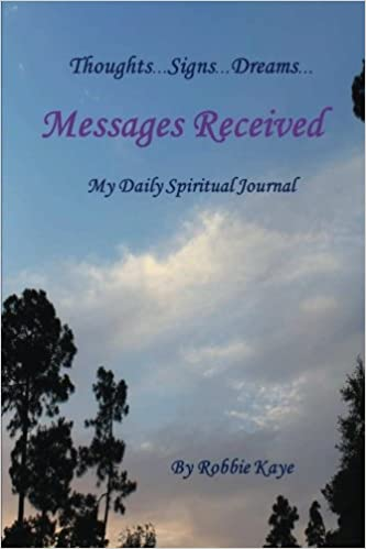 Book Messages Received: My Spiritual Journal