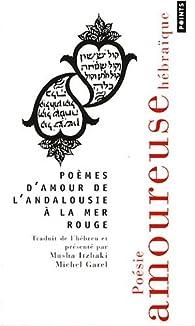 Poèmes d'amour de l'Andalousie à la mer Rouge : Poésie amoureuse hébraïque par Masha Itzhaki