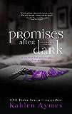 Promises After Dark (After Dark Series Book 3)
