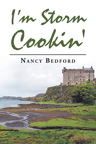 I'm Storm Cookin' by Nancy Bedford