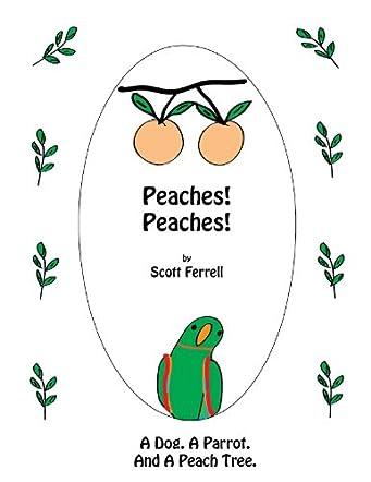 Peaches! Peaches!