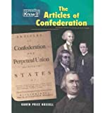 The Articles of Confederation, Karen Price Hossell, 1403434298