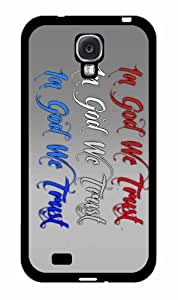 In God We Trust- TPU RUBBER SILICONE Phone Case Back Cover Samsung Galaxy S4 I9500