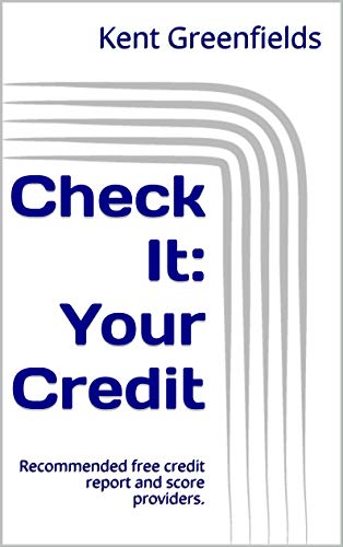 Free Credit Report Score >> Amazon Com Check It Your Credit Recommended Free Credit