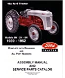 1939 1950 1951 1952 Ford Tractor 9N 2N 8N Parts Numbers Book Manual Factory