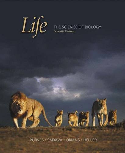 Life: The Science of Biology, 7th Edition