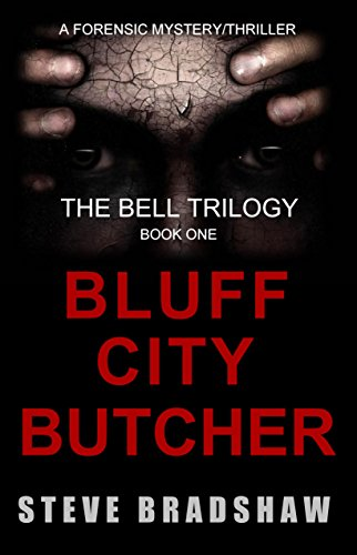 The Bluff City Butcher: (NEW Edition - approved by author) (The Bell Trilogy Book 1)