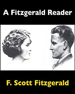 A Fitzgerald Reader (Baltimore Authors Book 15) by [Fitzgerald, F. Scott]