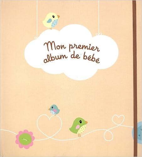 En ligne téléchargement gratuit Mon premier album de bébé pdf ebook
