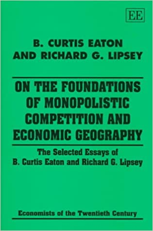 Important Of English Language Essay On The Foundations Of Monopolistic Competition And Economic Geography The  Selected Essays Of B Curtis Eaton And Richard G Lipsey Economists Of The   Essay Science also Essays On Science And Technology On The Foundations Of Monopolistic Competition And Economic  Good High School Essay Topics