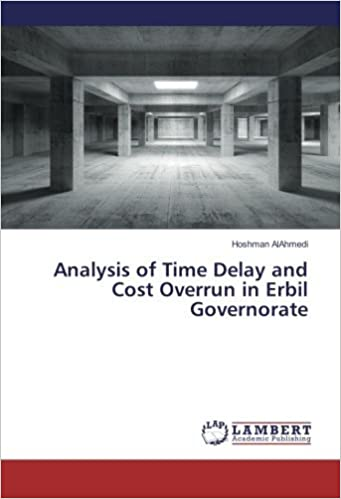 Book Analysis of Time Delay and Cost Overrun in Erbil Governorate