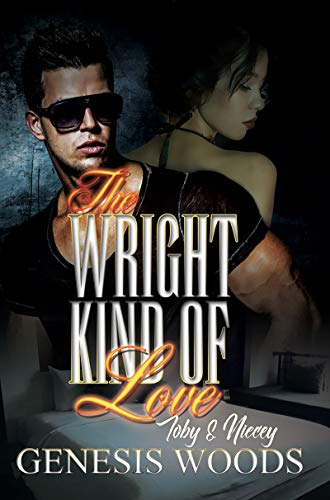 Book Cover: The Wright Kind of Love: Toby and Niecey