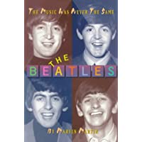 The Beatles: Music Was Never the Same ((Impact Biographies Ser.))