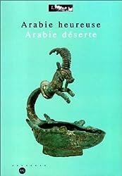 Arabie heureuse, Arabie déserte : Les antiquités arabiques du Musée du Louvre