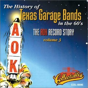 History of Texas Garage Bands in 60's: Aok Story 3