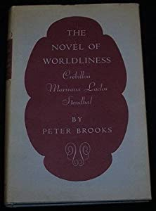 The Novel of Worldliness by Princeton