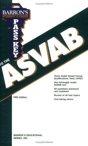 Pass Key to the ASVAB (BARRON'S PASS KEY TO THE ASVAB)