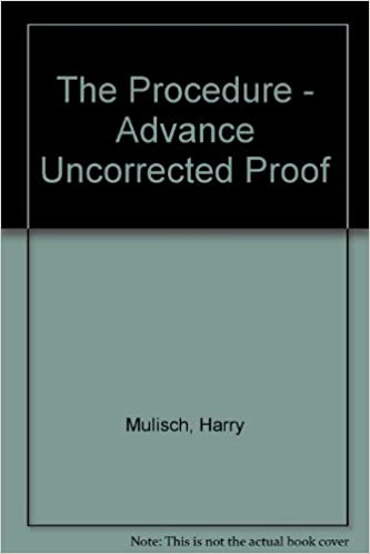 The Procedure Advance Uncorrected Proof Harry Mulisch