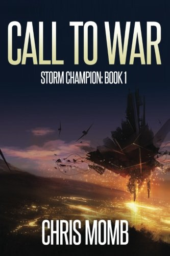 Call to War (Storm Champion) (Volume 1)