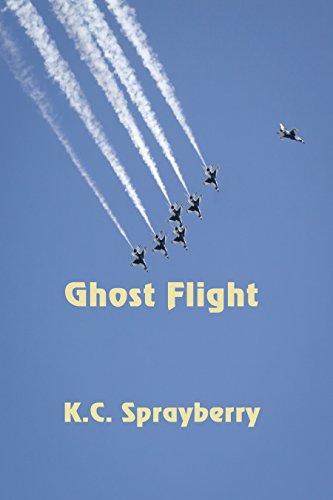 Ghost Flight by [Sprayberry, K. C.]