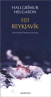 101 Reykjavík : roman, Helgason, Hallgrímur