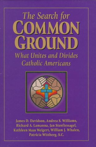 The Search for Common Ground: What Unites and Divides Catholic Americans