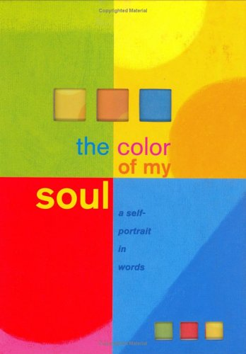 Read Online The Color of My Soul: A Self Portrait in Words (Guided Journals) PDF