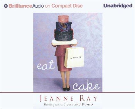 Eat Cake (Brilliance Audio on Compact Disc) ebook