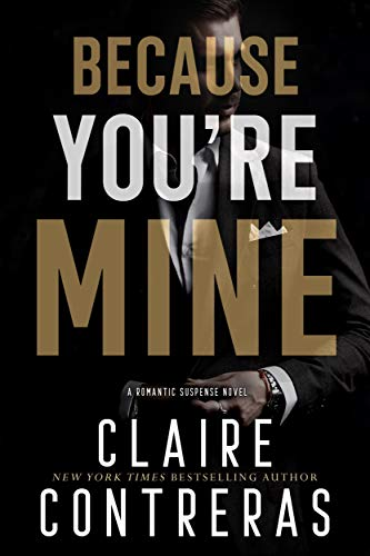 Because You're Mine (a romantic suspense novel) - Italian Still Life