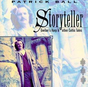 Storyteller - Gwilan's Harp & Other Celtic Tales