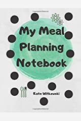 My Meal Planning Notebook Paperback