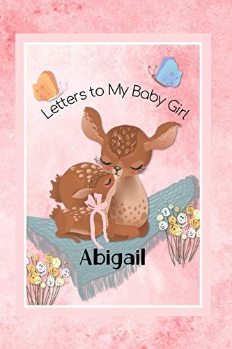 Pdf Fitness Abigail Letters to My Baby Girl: Personalized Baby Journal