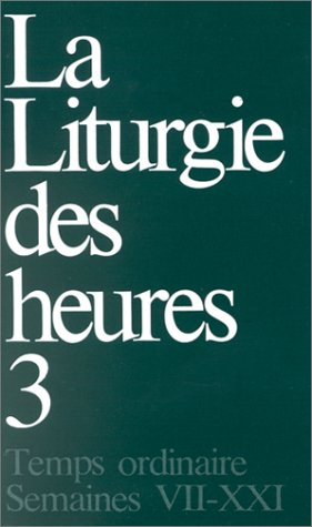 Read Online La liturgie des heures tome 3 ebook