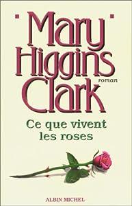 """Afficher """"Ce que vivent les roses"""""""