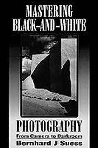 Mastering Black-and-White Photog...