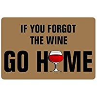 "Skoyi Humorous Funny Saying & Quotes:If You Forgot The Wine Go Home Non-Woven Fabric Top Doormat,Indoor/Outdoor Floor Mat 23.6""(L) X 15.7""(W)"