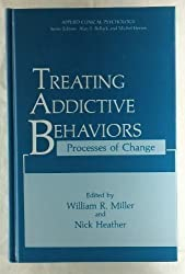 Treating Addictive Behaviors: Processes of Change: Applied Clinical Psychology