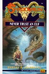 Never Trust an Elf (Shadowrun #6) Mass Market Paperback