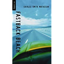 Fastback Beach (Orca Soundings) by Shirlee Smith Matheson (2003-09-01)