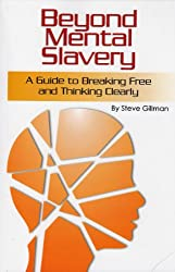 Beyond Mental Slavery