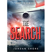 The Search: A dark mystery thriller about a missing airplane